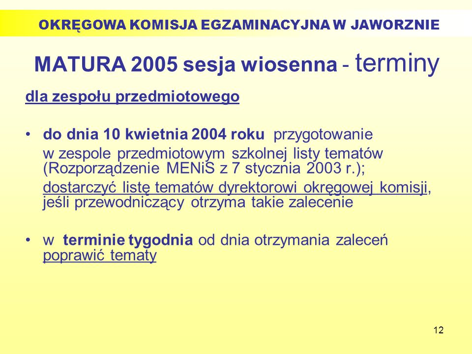 MATURA 2005 sesja wiosenna - terminy