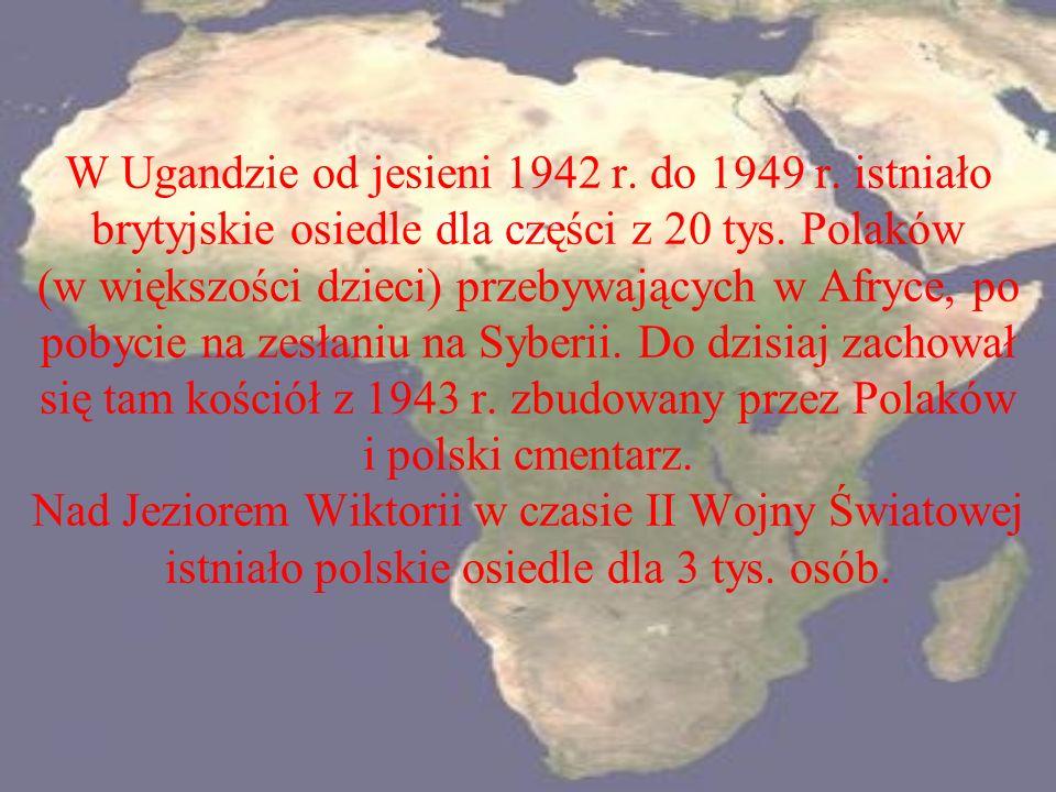 W Ugandzie od jesieni 1942 r. do 1949 r
