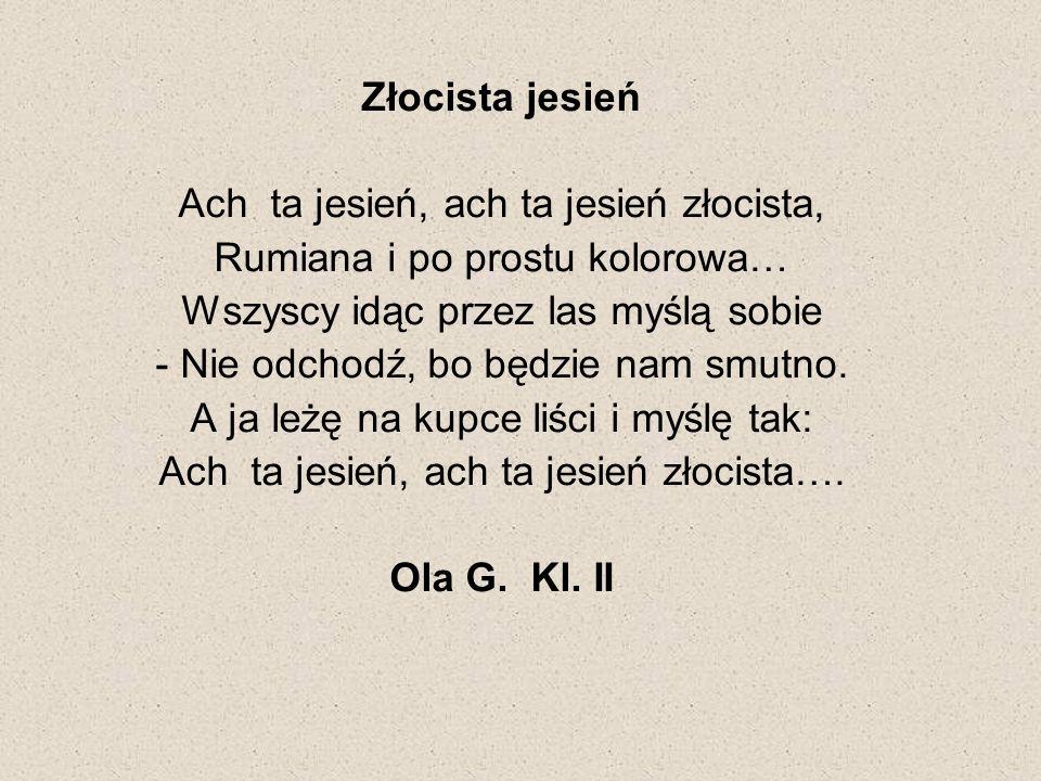 Złocista jesień Ola G. Kl. II
