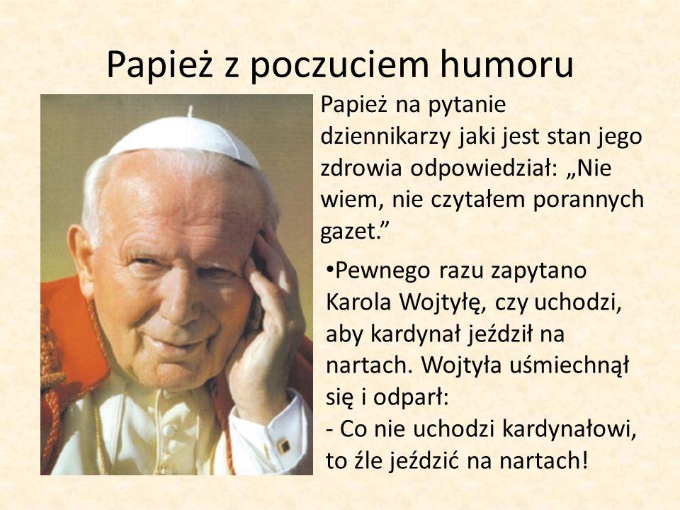 Papież z poczuciem humoru