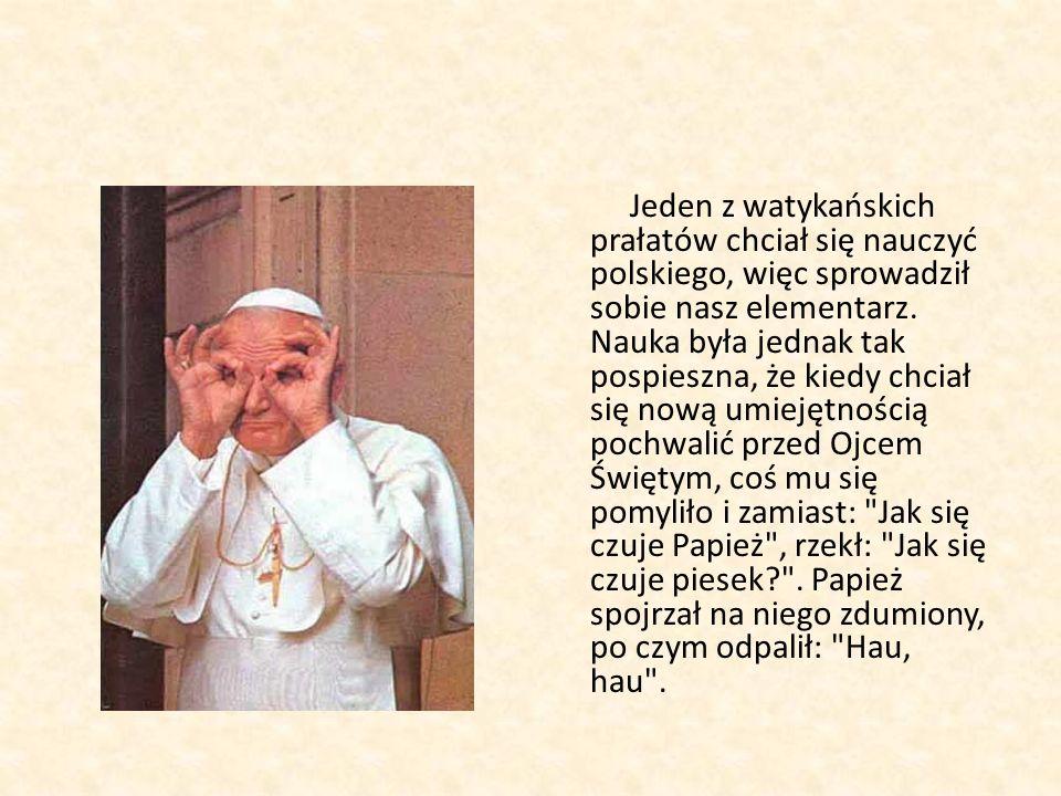 Jeden z watykańskich prałatów chciał się nauczyć polskiego, więc sprowadził sobie nasz elementarz.