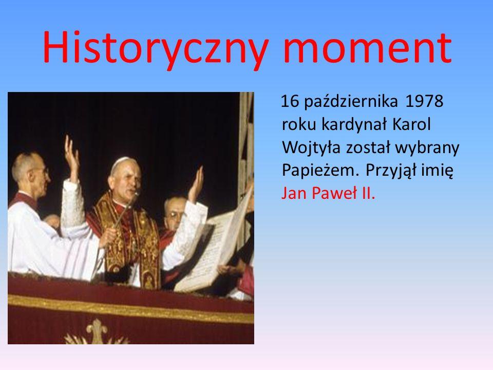 Historyczny moment 16 października 1978 roku kardynał Karol Wojtyła został wybrany Papieżem.
