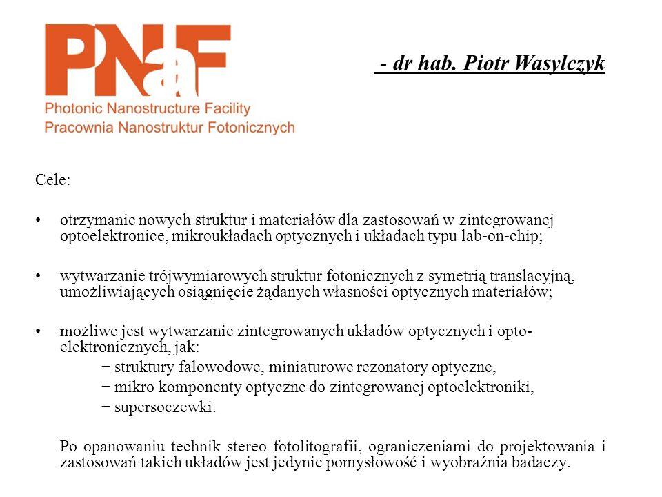 - dr hab. Piotr Wasylczyk