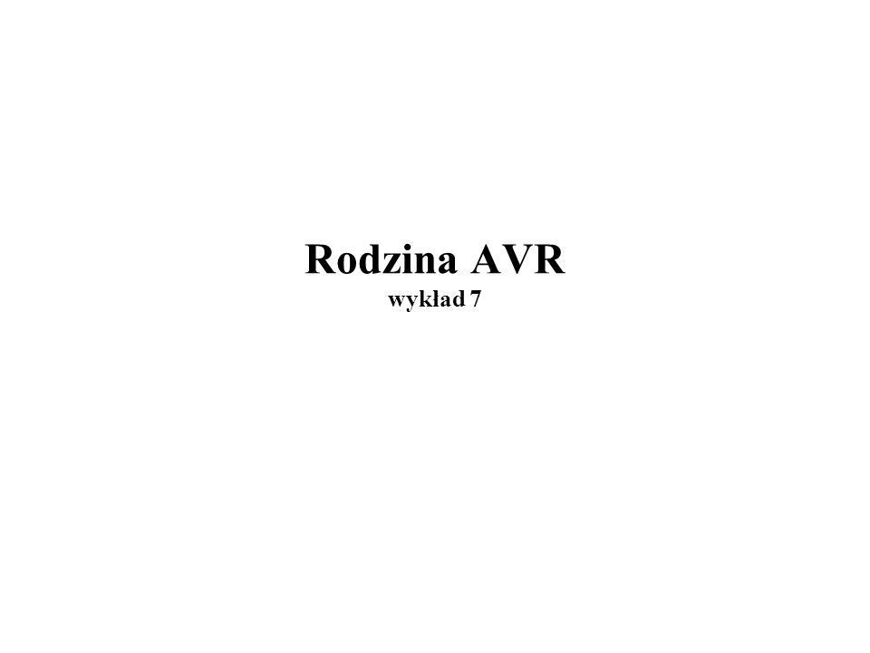 Rodzina AVR wykład 7