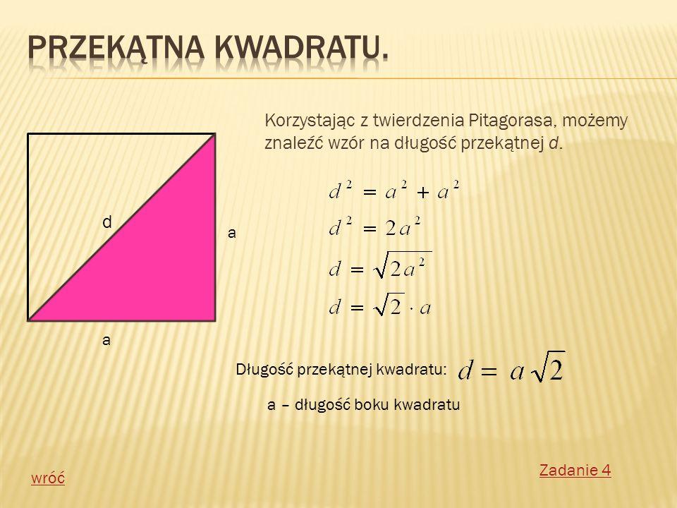 Przekątna kwadratu. Korzystając z twierdzenia Pitagorasa, możemy znaleźć wzór na długość przekątnej d.