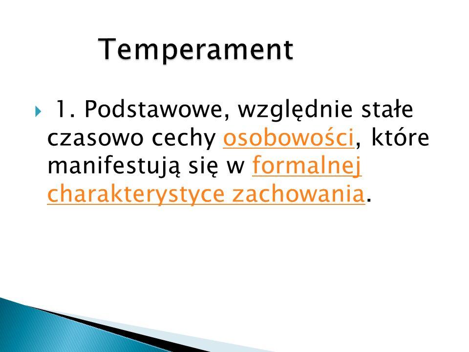 Temperament 1.