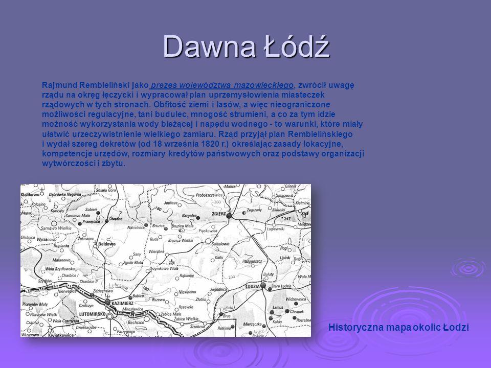 Dawna Łódź Historyczna mapa okolic Łodzi