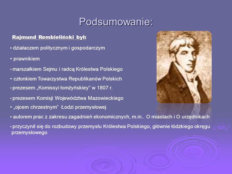 Podsumowanie: Rajmund Rembieliński był: prawnikiem