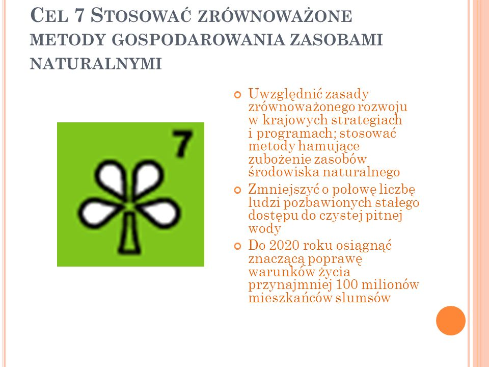 Cel 7 Stosować zrównoważone metody gospodarowania zasobami naturalnymi