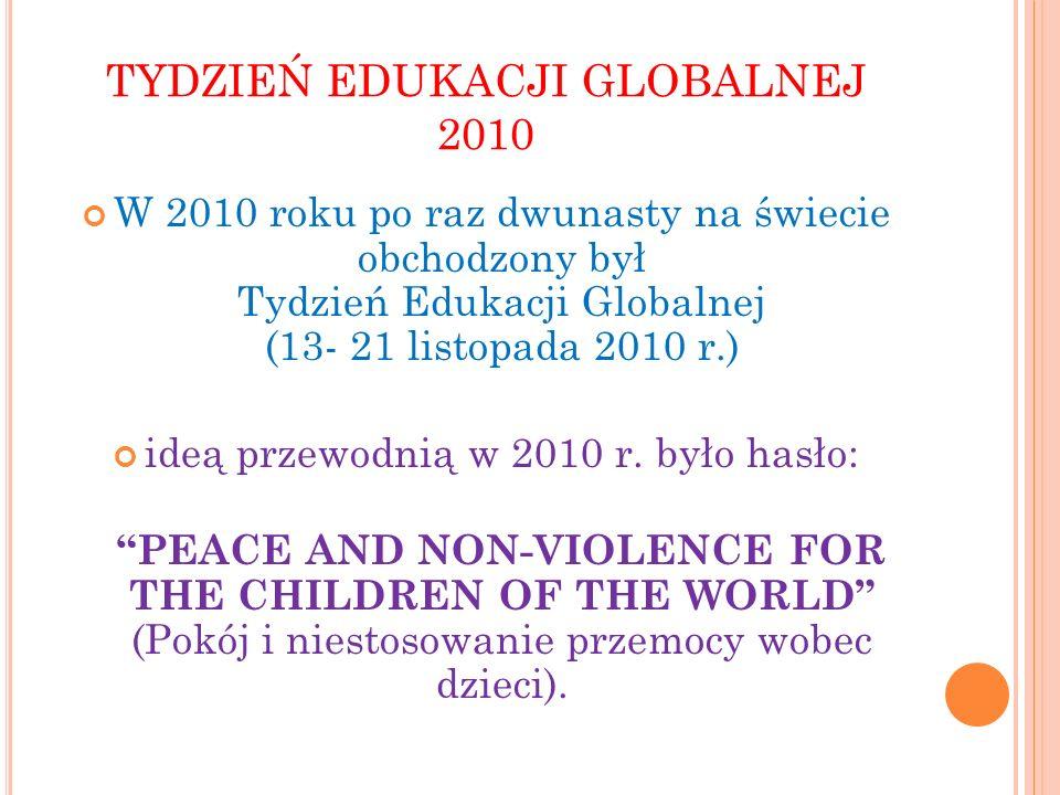 TYDZIEŃ EDUKACJI GLOBALNEJ 2010