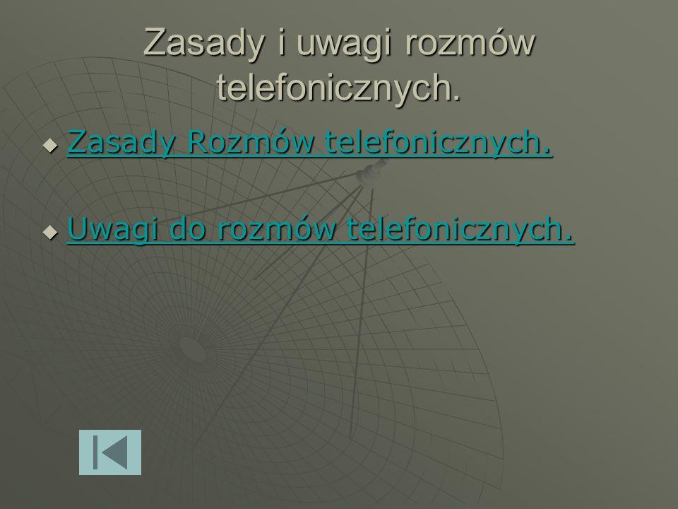 Zasady i uwagi rozmów telefonicznych.