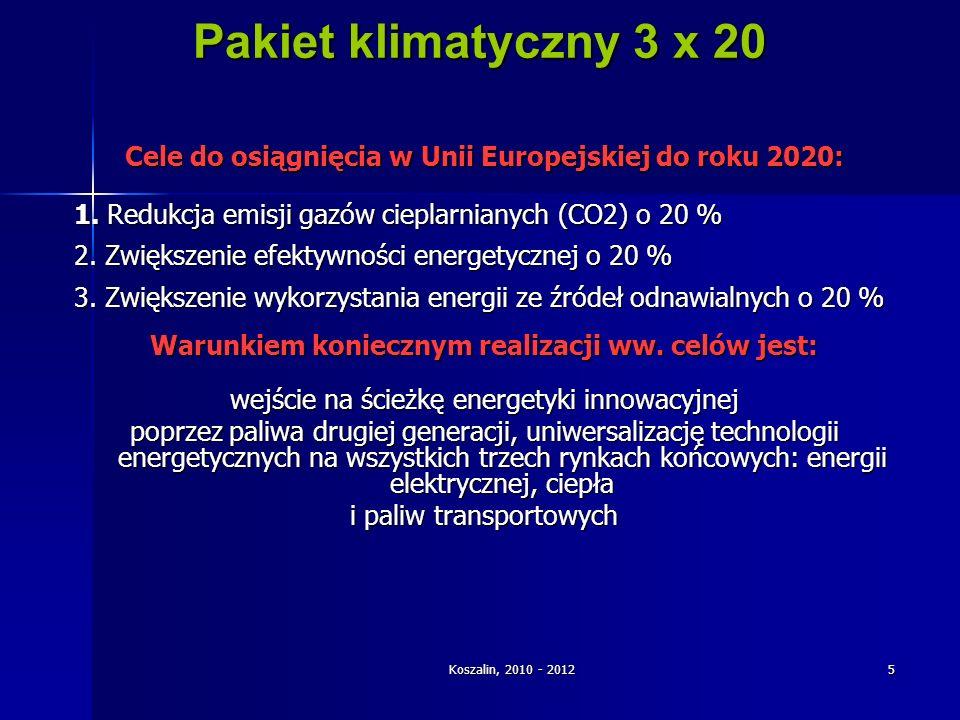 Pakiet klimatyczny 3 x 20 Cele do osiągnięcia w Unii Europejskiej do roku 2020: 1. Redukcja emisji gazów cieplarnianych (CO2) o 20 %