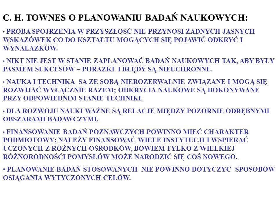 C. H. TOWNES O PLANOWANIU BADAŃ NAUKOWYCH: