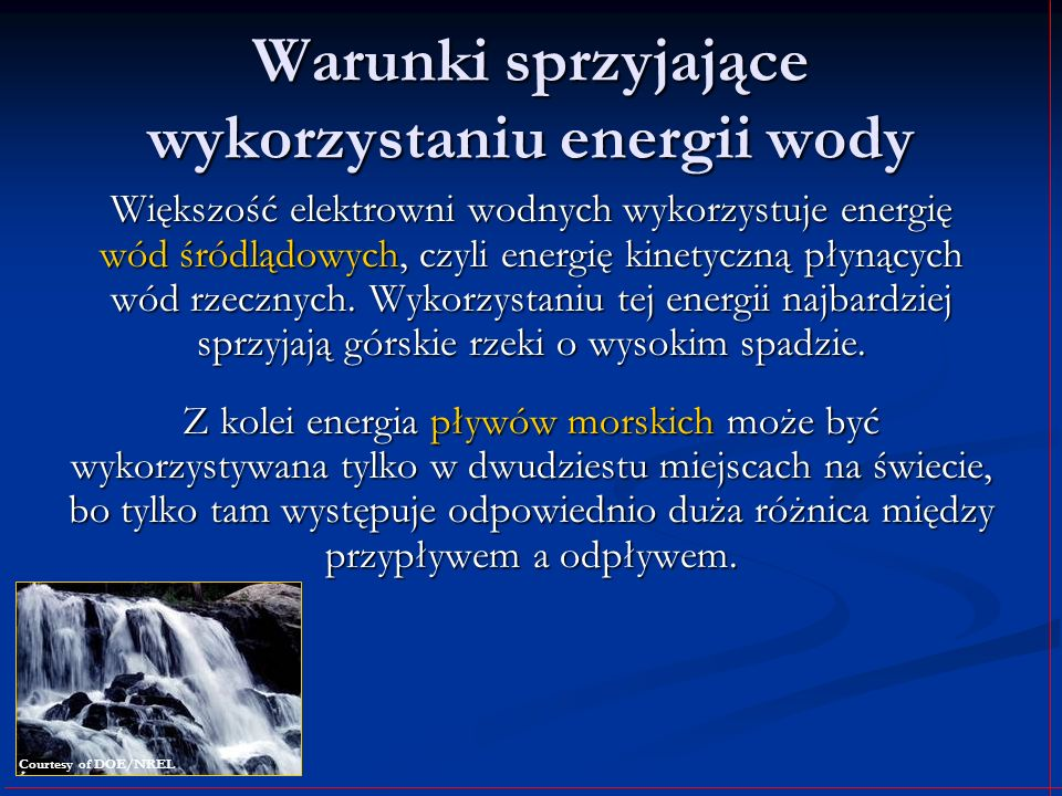 Warunki sprzyjające wykorzystaniu energii wody