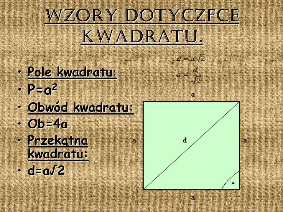 Wzory dotyczące kwadratu.