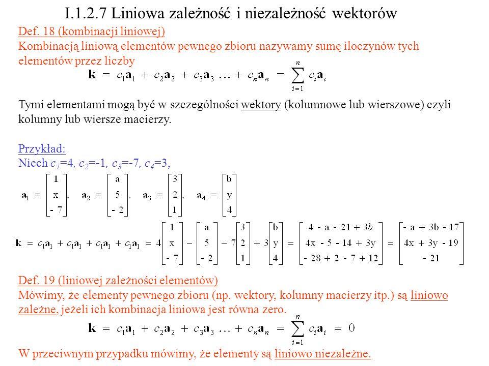 I.1.2.7 Liniowa zależność i niezależność wektorów