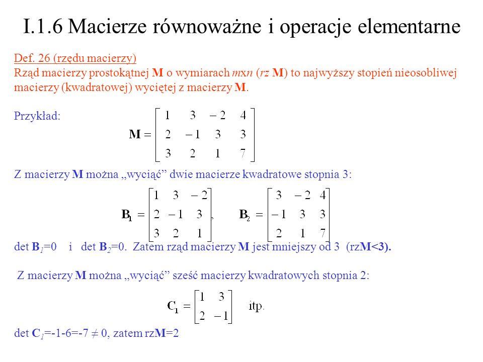 I.1.6 Macierze równoważne i operacje elementarne
