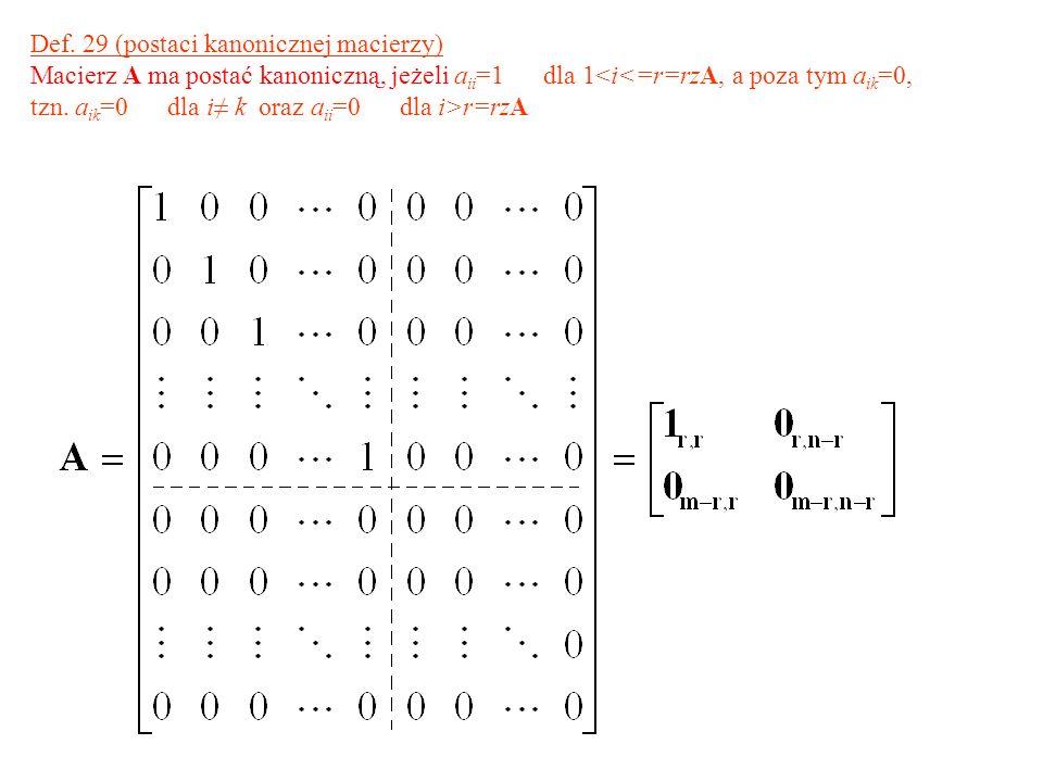 Def. 29 (postaci kanonicznej macierzy)