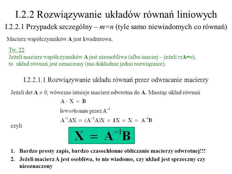 I.2.2 Rozwiązywanie układów równań liniowych
