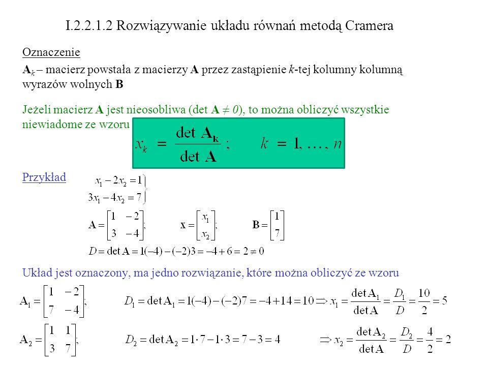 I.2.2.1.2 Rozwiązywanie układu równań metodą Cramera