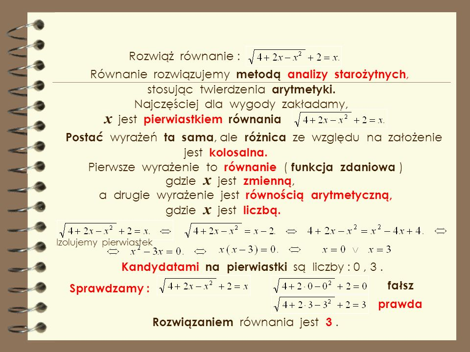 x jest pierwiastkiem równania