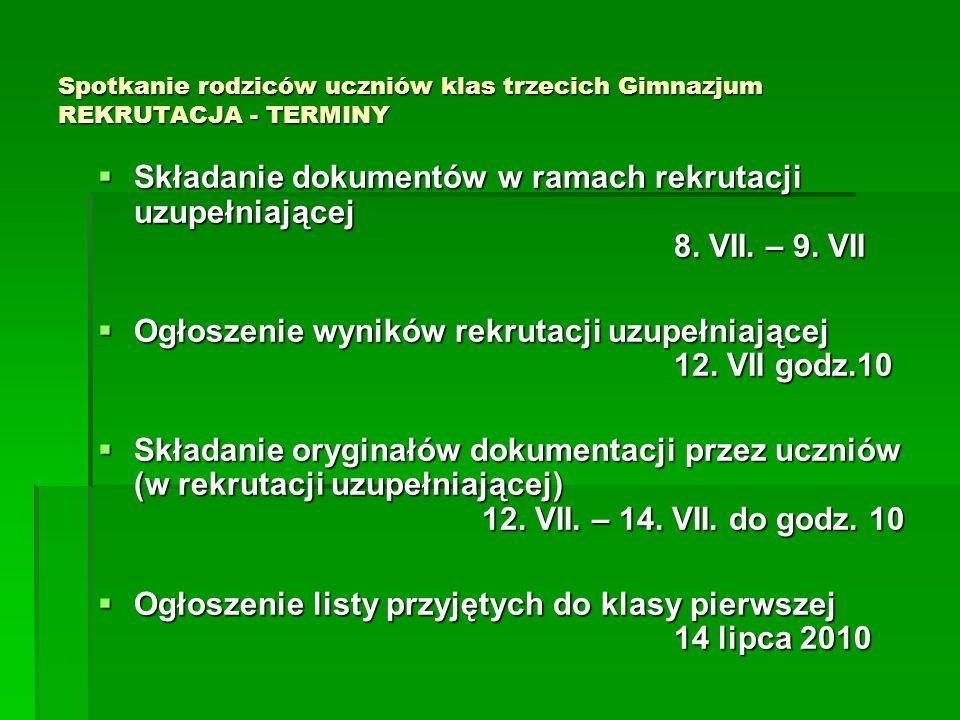 Ogłoszenie wyników rekrutacji uzupełniającej 12. VII godz.10