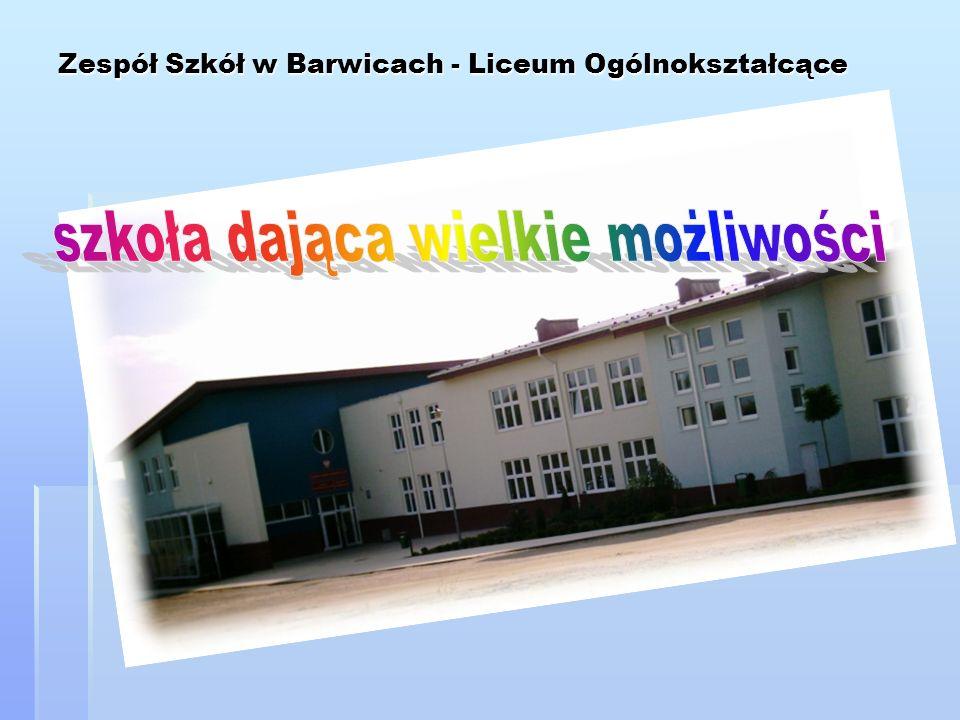 Zespół Szkół w Barwicach - Liceum Ogólnokształcące
