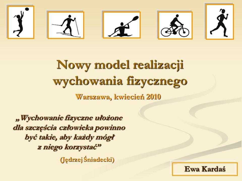 Nowy model realizacji wychowania fizycznego