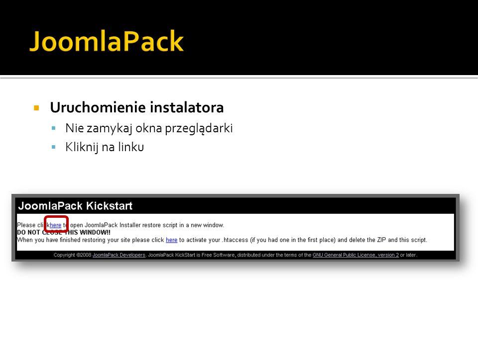 JoomlaPack Uruchomienie instalatora Nie zamykaj okna przeglądarki