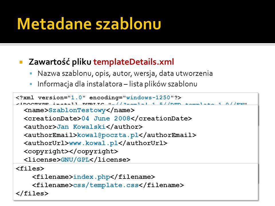 Metadane szablonu Zawartość pliku templateDetails.xml