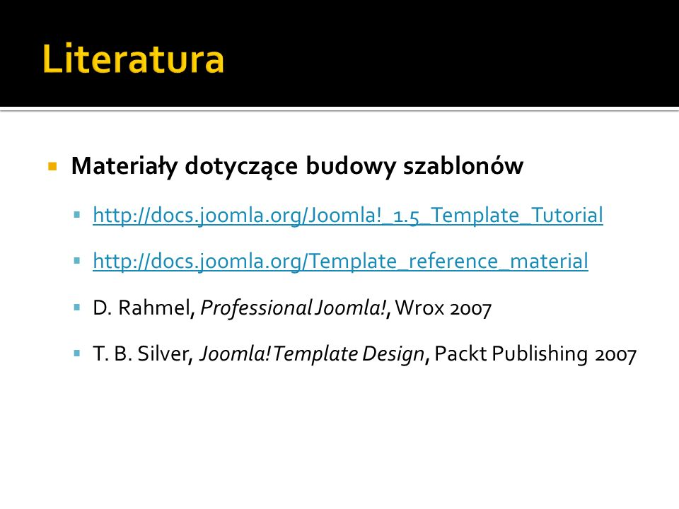 Literatura Materiały dotyczące budowy szablonów