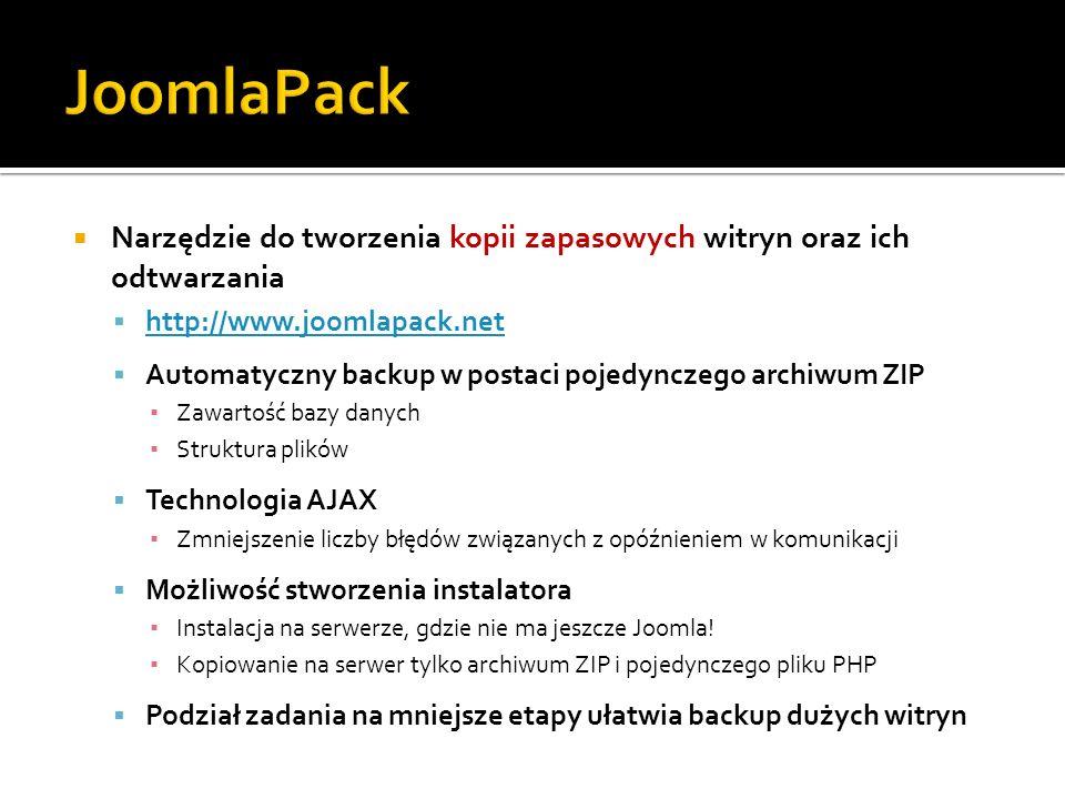 JoomlaPack Narzędzie do tworzenia kopii zapasowych witryn oraz ich odtwarzania. http://www.joomlapack.net.