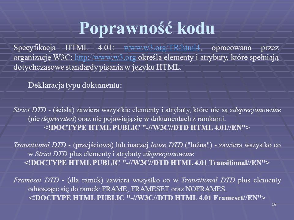 Poprawność kodu Deklaracja typu dokumentu: