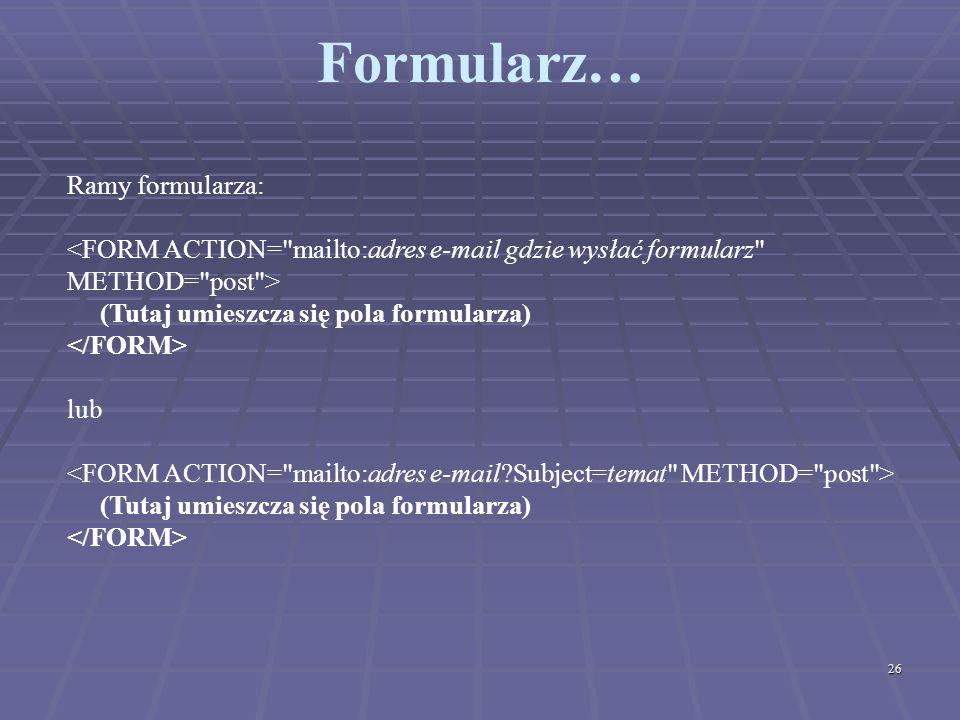 Formularz… Ramy formularza: