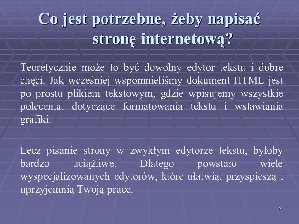 Co jest potrzebne, żeby napisać stronę internetową