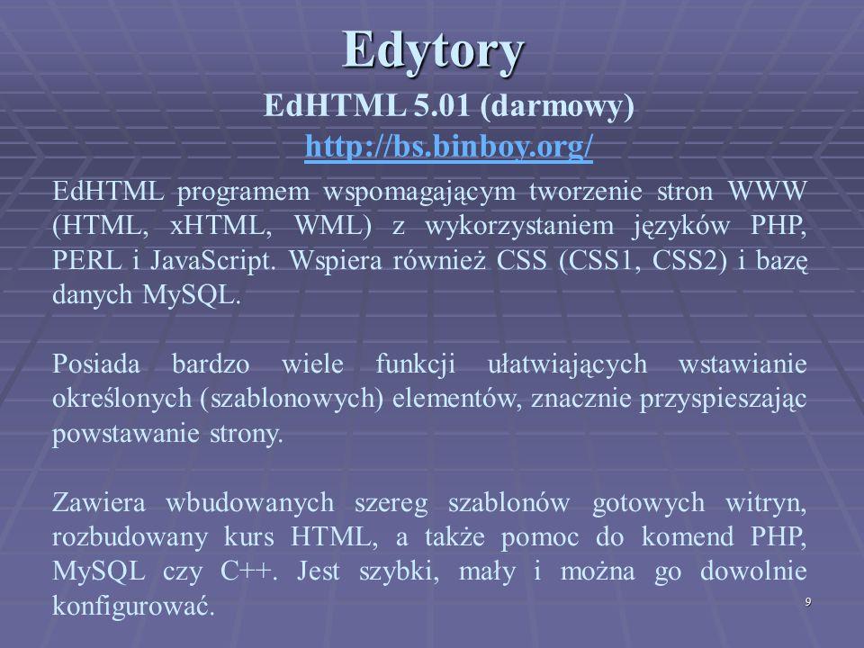 Edytory EdHTML 5.01 (darmowy) http://bs.binboy.org/