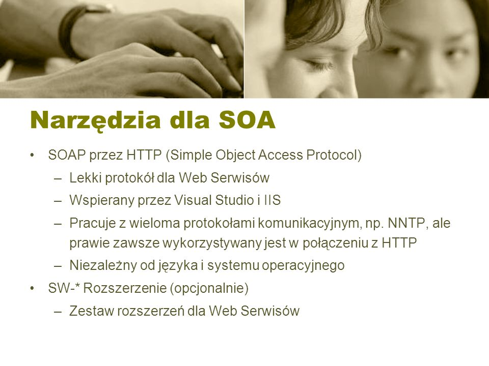 Narzędzia dla SOA SOAP przez HTTP (Simple Object Access Protocol)