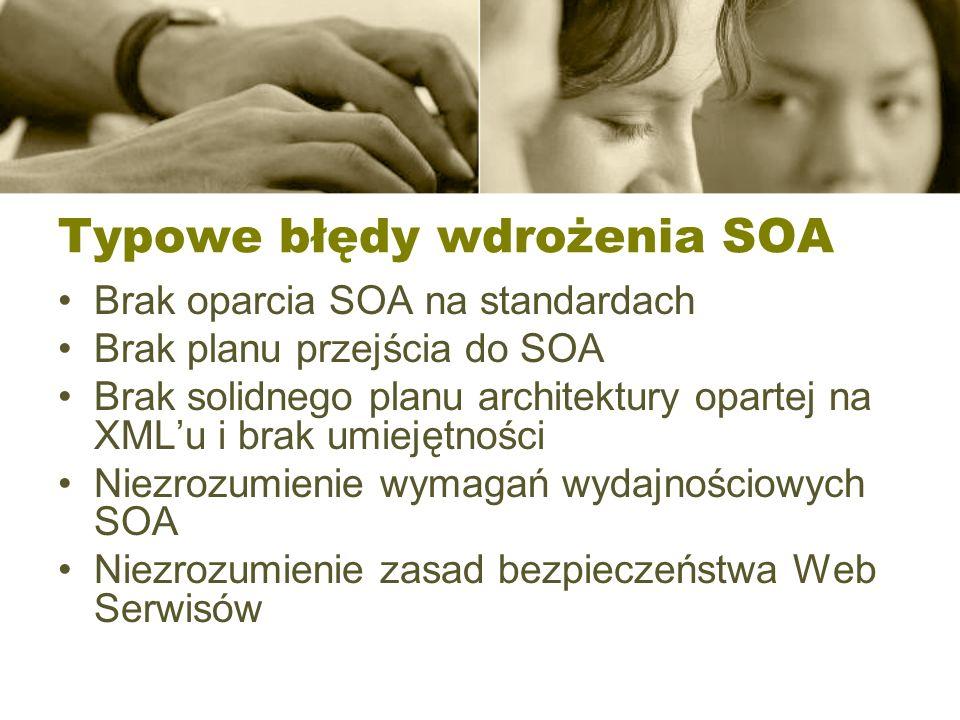 Typowe błędy wdrożenia SOA