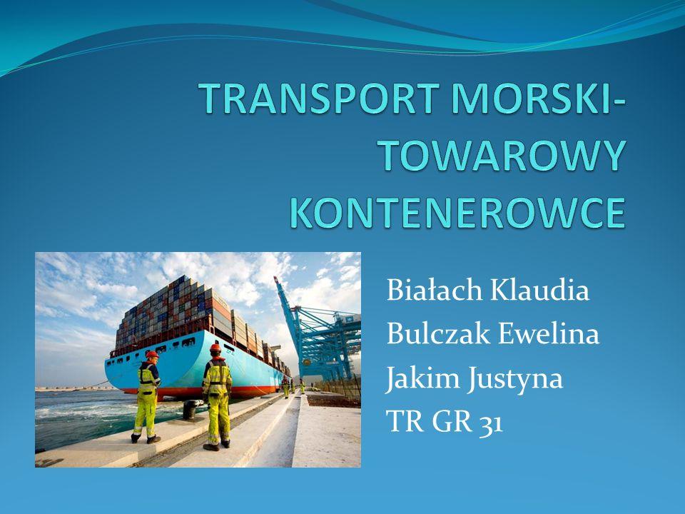 TRANSPORT MORSKI- TOWAROWY KONTENEROWCE