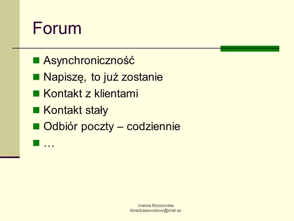 Forum Asynchroniczność Napiszę, to już zostanie Kontakt z klientami