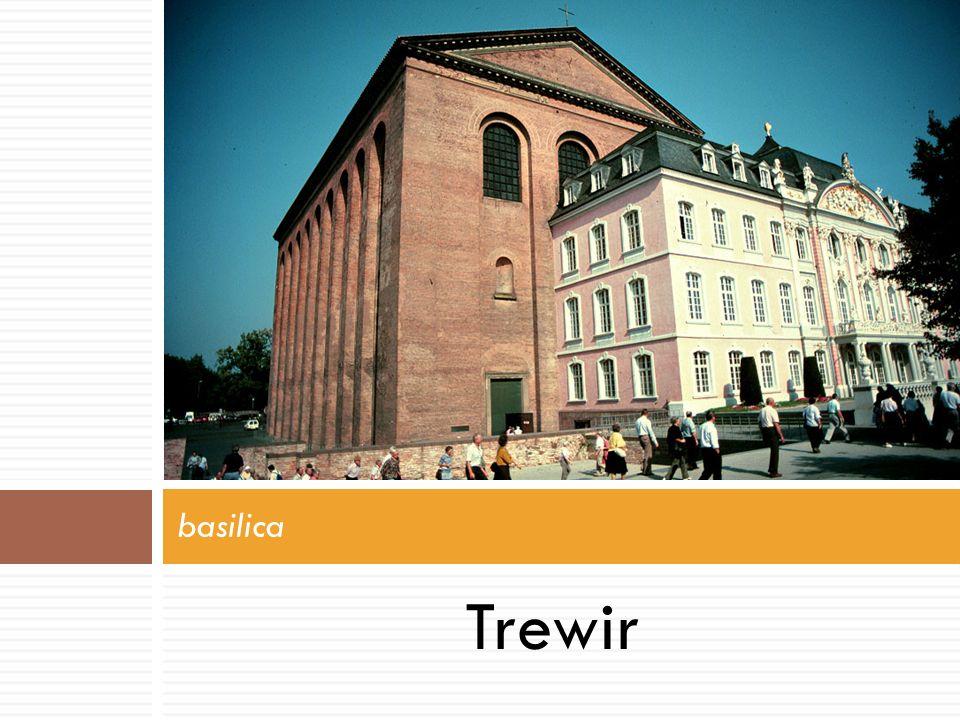 basilica Trewir