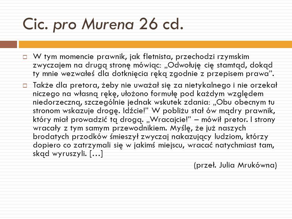 Cic. pro Murena 26 cd.