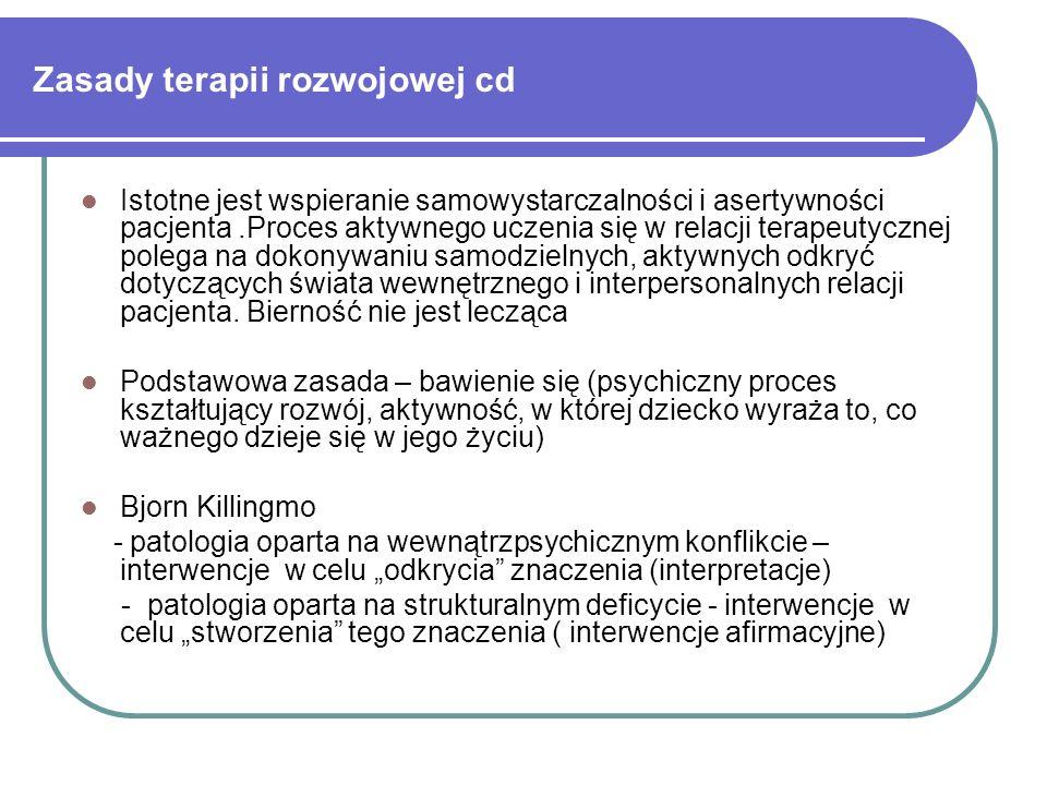Zasady terapii rozwojowej cd