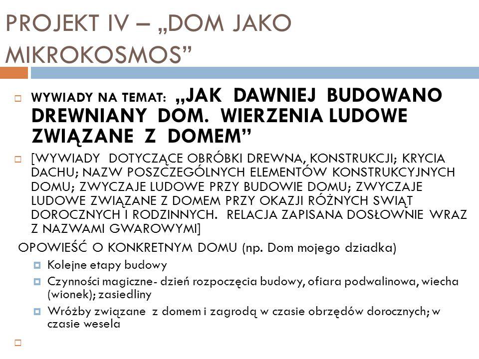 """PROJEKT IV – """"DOM JAKO MIKROKOSMOS"""