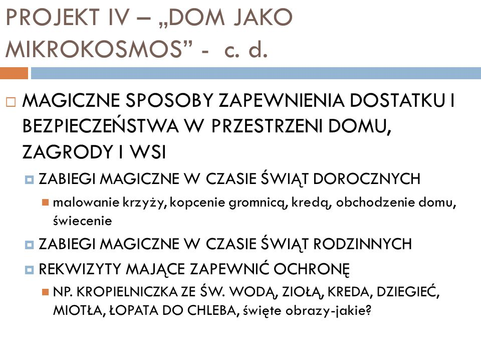 "PROJEKT IV – ""DOM JAKO MIKROKOSMOS - c. d."