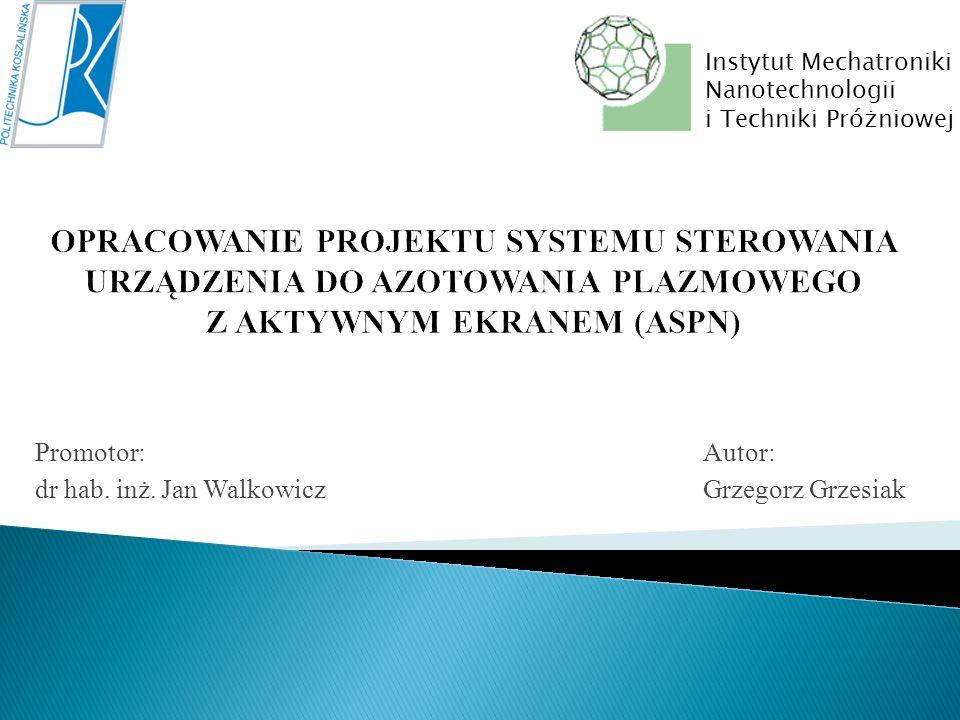 Promotor: Autor: dr hab. inż. Jan Walkowicz Grzegorz Grzesiak