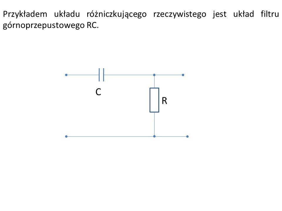 Przykładem układu różniczkującego rzeczywistego jest układ filtru górnoprzepustowego RC.