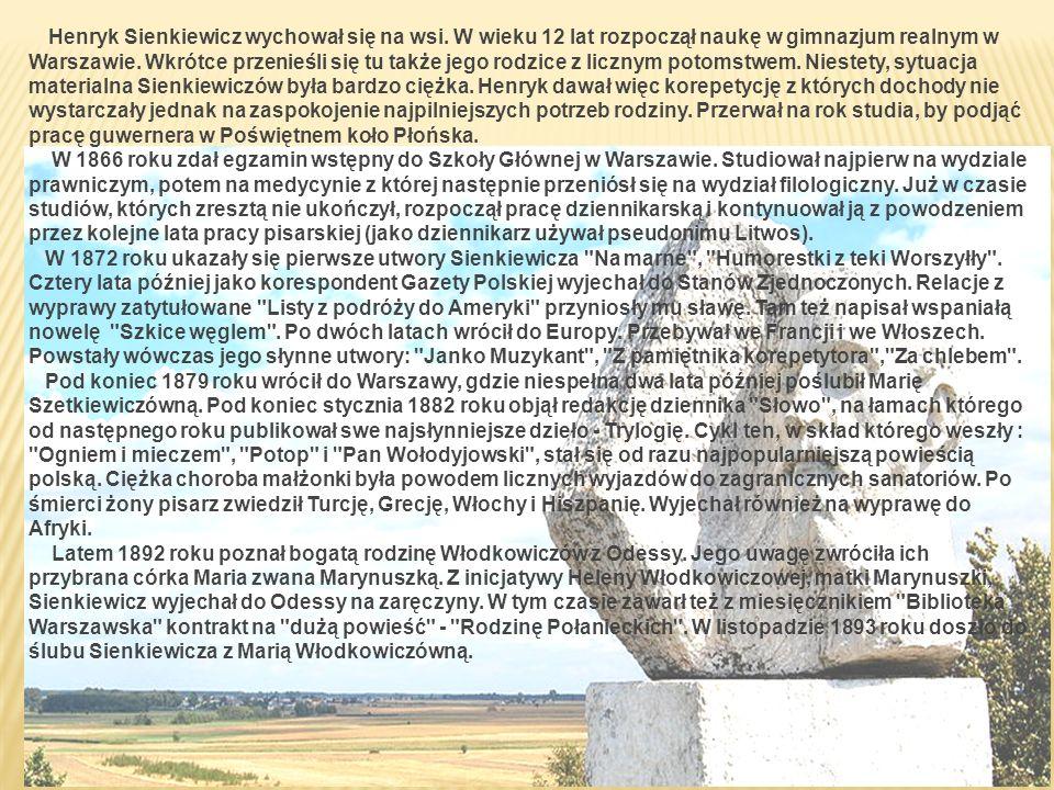 Henryk Sienkiewicz wychował się na wsi