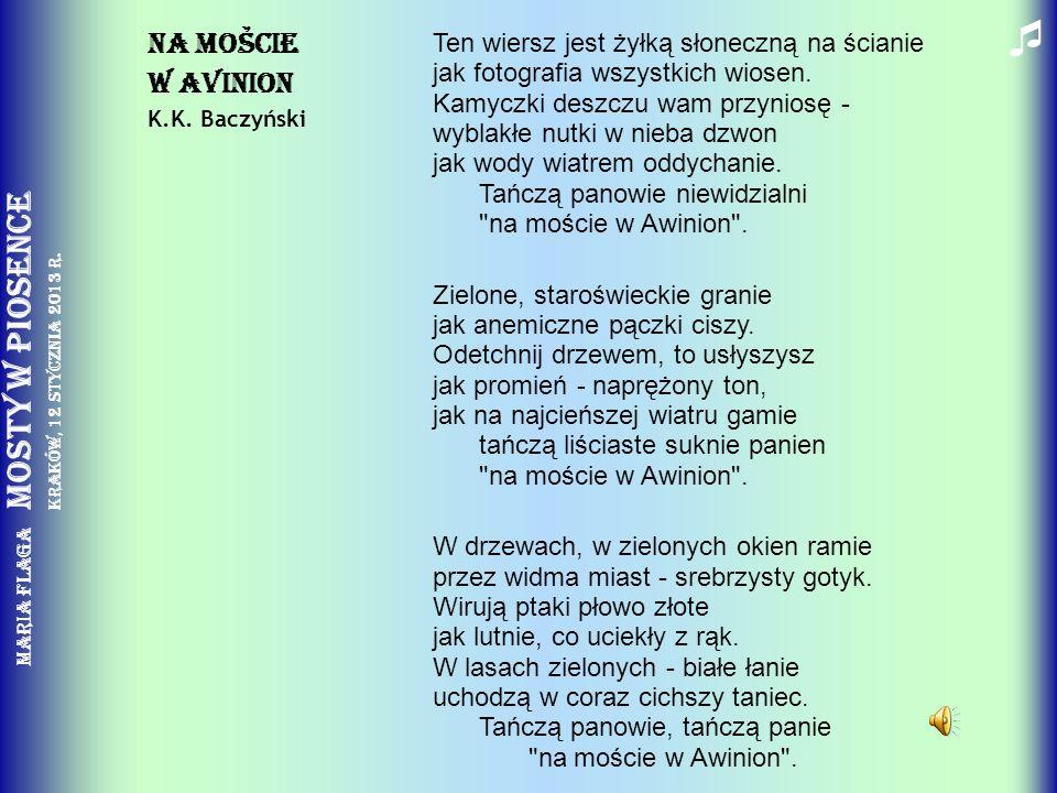  Na mošcie. w Avinion. K.K. Baczyński.