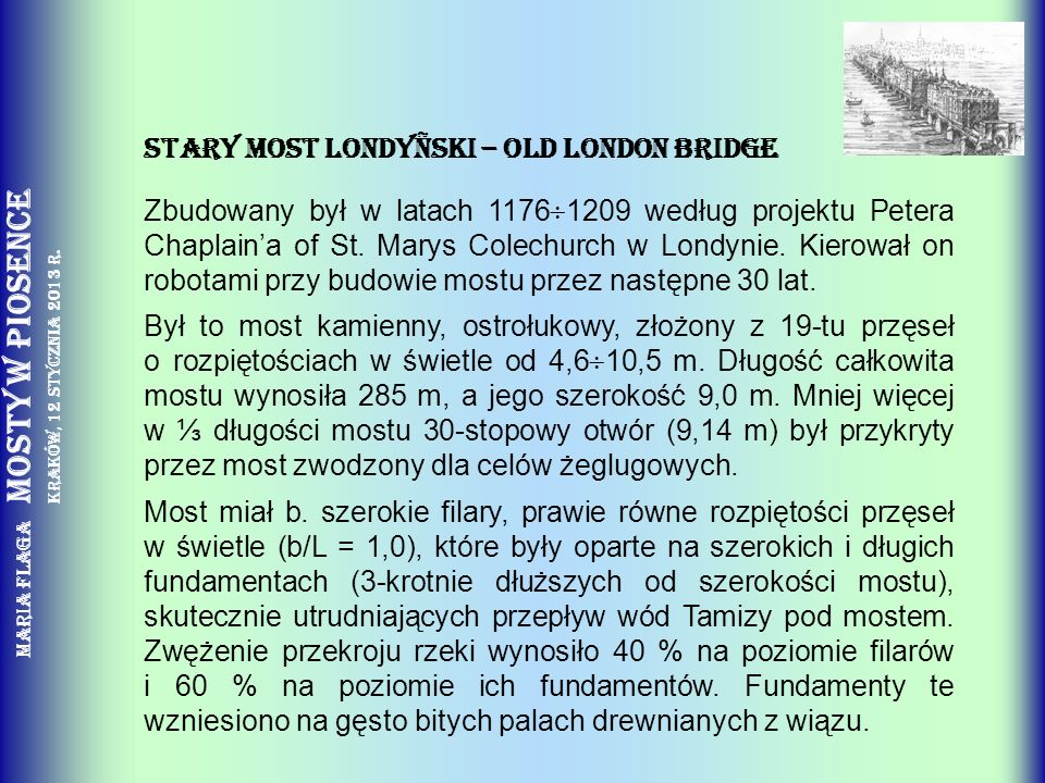 Stary Most LondyÑski – Old London Bridge